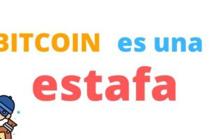 bitcoin es una estafa