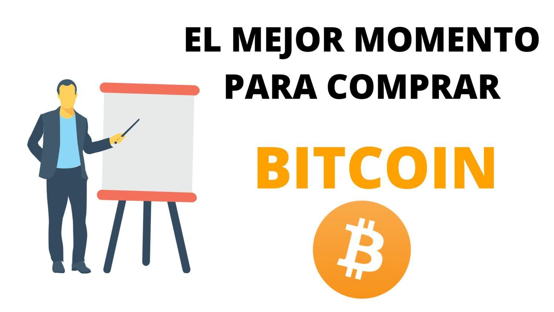 el mejor momento para comprar bitcoin